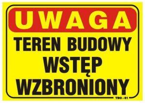 Tablice INNY TAB T01 TABLICA 35x25CM UWAGA! TEREN BUDOWY WSTĘP WZBRONIONY 35x25cm